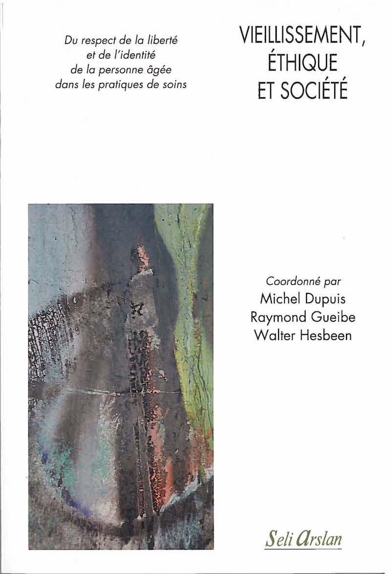Vieillessement, éthique et société