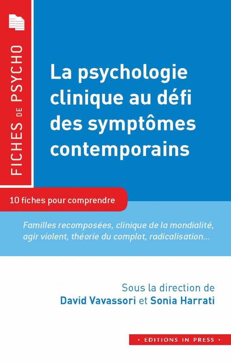 La psychologie clinique face aux symptômes contemporains
