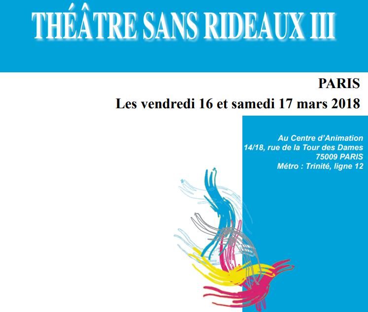 Théâtre sans rideaux III